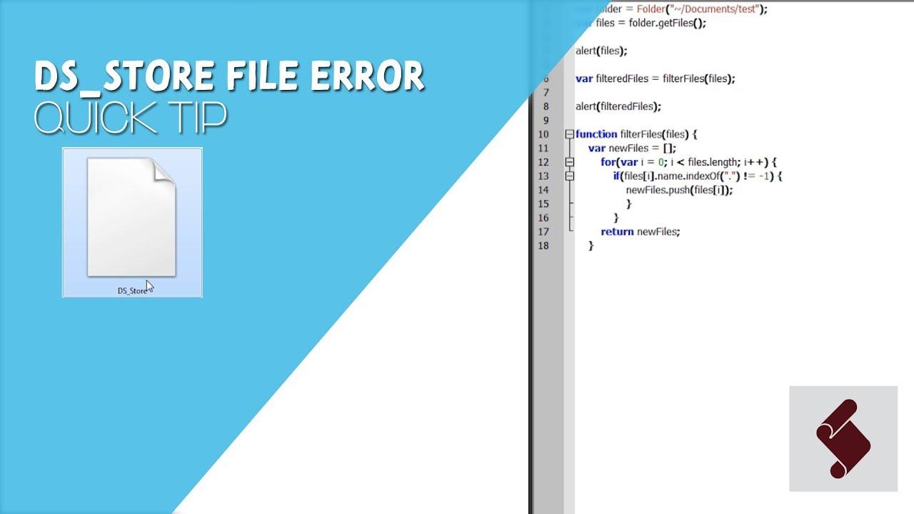 ExtendScript QuickTip - DS_Store File Error - After ...