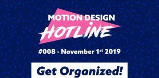 Motion-Design-Hotline-008-Get-Organized