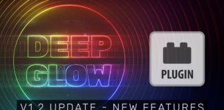 Plugin-Deep-Glow-v1.2-New-Features-overview