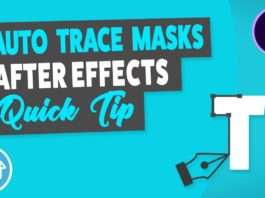 Auto-Trace-Masks-After-Effects-Quick-Tip-Tutorial