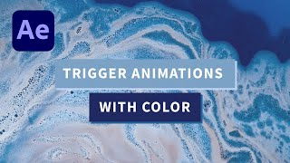 After-Effects-Dynamically-Trigger-Animations-by-Color