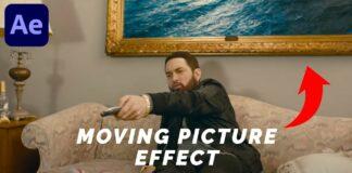 EMINEM-Moving-Picture-Frame-Effect-IN-DEPTH-TUTORIAL