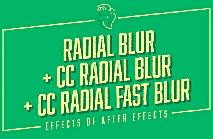 Radial-Blur-CC-Radial-Blur-CC-Radial-Fast-Blur-Effects-of-After-Effects